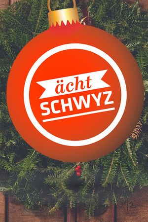 «ächt SCHWYZ» - advent calendar